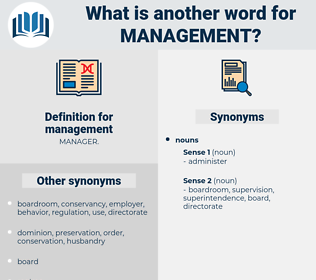 management, synonym management, another word for management, words like management, thesaurus management
