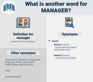 manager, synonym manager, another word for manager, words like manager, thesaurus manager