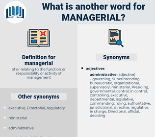 managerial, synonym managerial, another word for managerial, words like managerial, thesaurus managerial