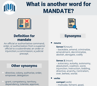 mandate, synonym mandate, another word for mandate, words like mandate, thesaurus mandate