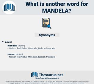 mandela, synonym mandela, another word for mandela, words like mandela, thesaurus mandela