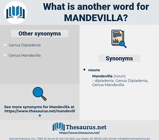 mandevilla, synonym mandevilla, another word for mandevilla, words like mandevilla, thesaurus mandevilla