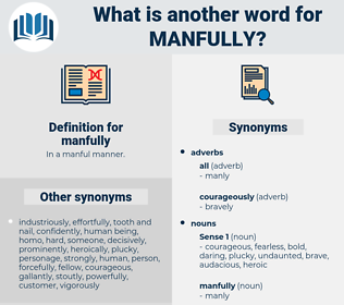 manfully, synonym manfully, another word for manfully, words like manfully, thesaurus manfully