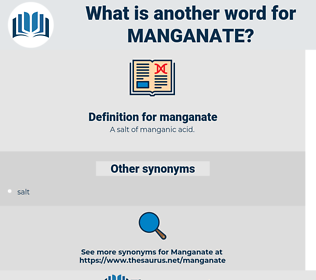 manganate, synonym manganate, another word for manganate, words like manganate, thesaurus manganate