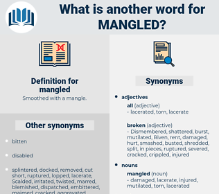 mangled, synonym mangled, another word for mangled, words like mangled, thesaurus mangled
