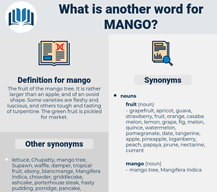 mango, synonym mango, another word for mango, words like mango, thesaurus mango