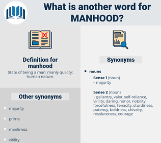 manhood, synonym manhood, another word for manhood, words like manhood, thesaurus manhood
