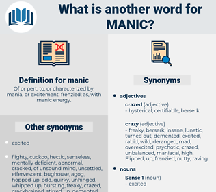 manic, synonym manic, another word for manic, words like manic, thesaurus manic