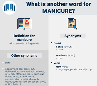 manicure, synonym manicure, another word for manicure, words like manicure, thesaurus manicure