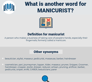 manicurist, synonym manicurist, another word for manicurist, words like manicurist, thesaurus manicurist