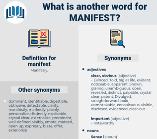 manifest, synonym manifest, another word for manifest, words like manifest, thesaurus manifest
