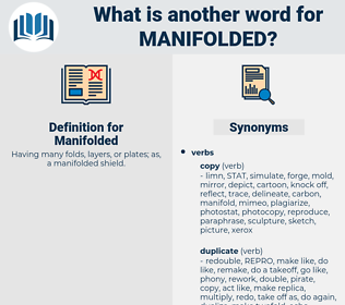 Manifolded, synonym Manifolded, another word for Manifolded, words like Manifolded, thesaurus Manifolded