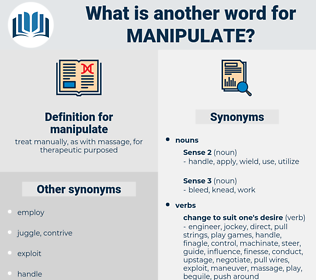 manipulate, synonym manipulate, another word for manipulate, words like manipulate, thesaurus manipulate