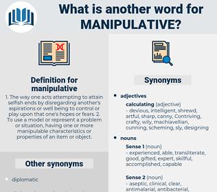 manipulative, synonym manipulative, another word for manipulative, words like manipulative, thesaurus manipulative