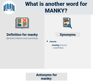 manky, synonym manky, another word for manky, words like manky, thesaurus manky