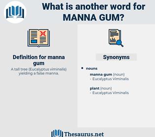 manna gum, synonym manna gum, another word for manna gum, words like manna gum, thesaurus manna gum