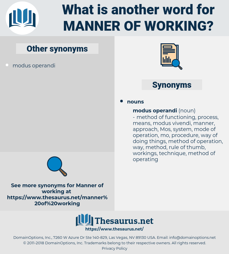 manner of working, synonym manner of working, another word for manner of working, words like manner of working, thesaurus manner of working