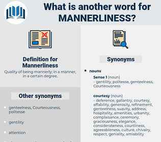 Mannerliness, synonym Mannerliness, another word for Mannerliness, words like Mannerliness, thesaurus Mannerliness