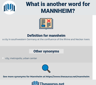 mannheim, synonym mannheim, another word for mannheim, words like mannheim, thesaurus mannheim