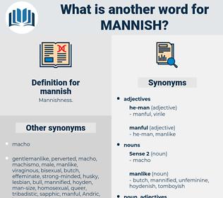 mannish, synonym mannish, another word for mannish, words like mannish, thesaurus mannish