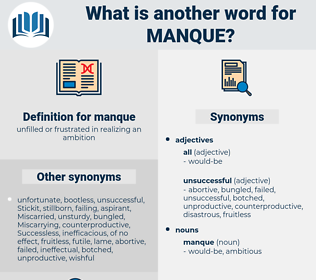 manque, synonym manque, another word for manque, words like manque, thesaurus manque