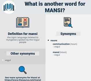 mansi, synonym mansi, another word for mansi, words like mansi, thesaurus mansi