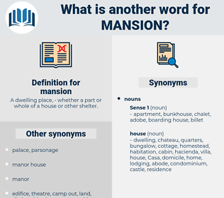 mansion, synonym mansion, another word for mansion, words like mansion, thesaurus mansion