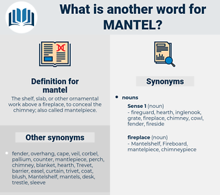 mantel, synonym mantel, another word for mantel, words like mantel, thesaurus mantel