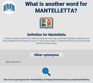 Mantelletta, synonym Mantelletta, another word for Mantelletta, words like Mantelletta, thesaurus Mantelletta