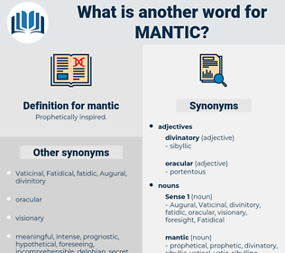 mantic, synonym mantic, another word for mantic, words like mantic, thesaurus mantic