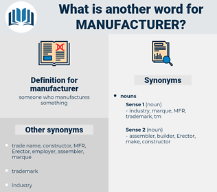 manufacturer, synonym manufacturer, another word for manufacturer, words like manufacturer, thesaurus manufacturer