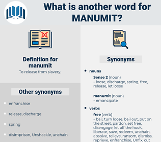 manumit, synonym manumit, another word for manumit, words like manumit, thesaurus manumit