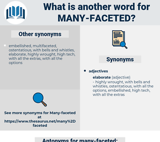 many-faceted, synonym many-faceted, another word for many-faceted, words like many-faceted, thesaurus many-faceted