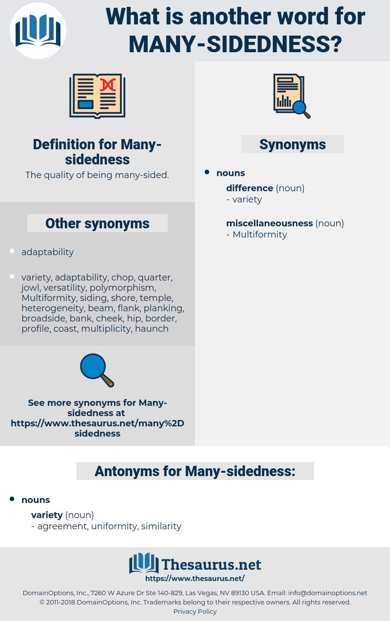 Many-sidedness, synonym Many-sidedness, another word for Many-sidedness, words like Many-sidedness, thesaurus Many-sidedness
