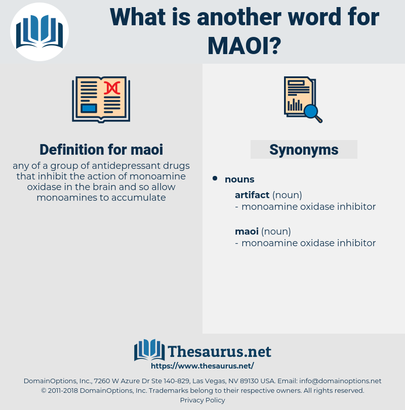 maoi, synonym maoi, another word for maoi, words like maoi, thesaurus maoi