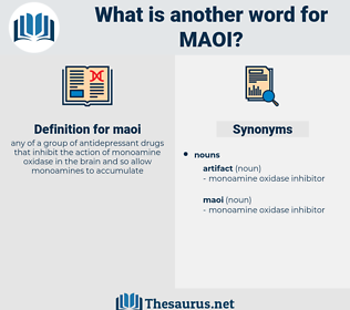 maoi, synonym maoi, another word for maoi, words like maoi, thesaurus maoi