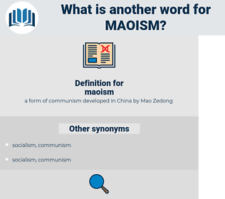 maoism, synonym maoism, another word for maoism, words like maoism, thesaurus maoism