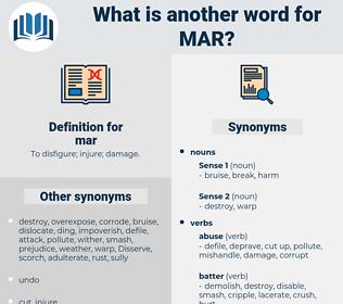 mar, synonym mar, another word for mar, words like mar, thesaurus mar