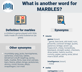 marbles, synonym marbles, another word for marbles, words like marbles, thesaurus marbles
