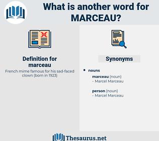 marceau, synonym marceau, another word for marceau, words like marceau, thesaurus marceau