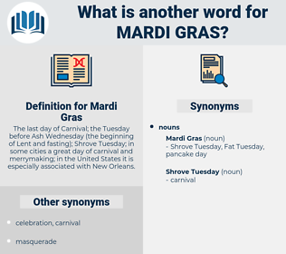 Mardi Gras, synonym Mardi Gras, another word for Mardi Gras, words like Mardi Gras, thesaurus Mardi Gras