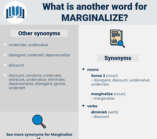 marginalize, synonym marginalize, another word for marginalize, words like marginalize, thesaurus marginalize