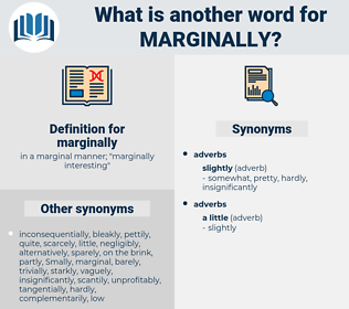marginally, synonym marginally, another word for marginally, words like marginally, thesaurus marginally