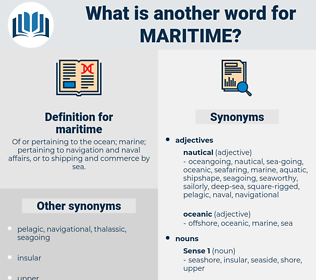 maritime, synonym maritime, another word for maritime, words like maritime, thesaurus maritime