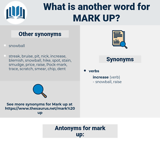 mark up, synonym mark up, another word for mark up, words like mark up, thesaurus mark up