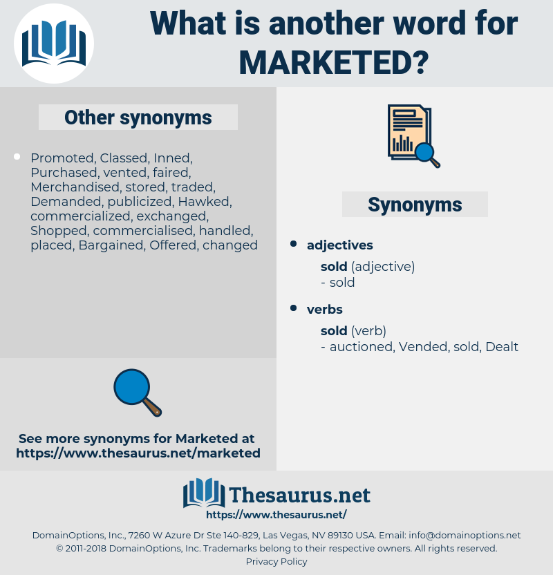 Marketed, synonym Marketed, another word for Marketed, words like Marketed, thesaurus Marketed