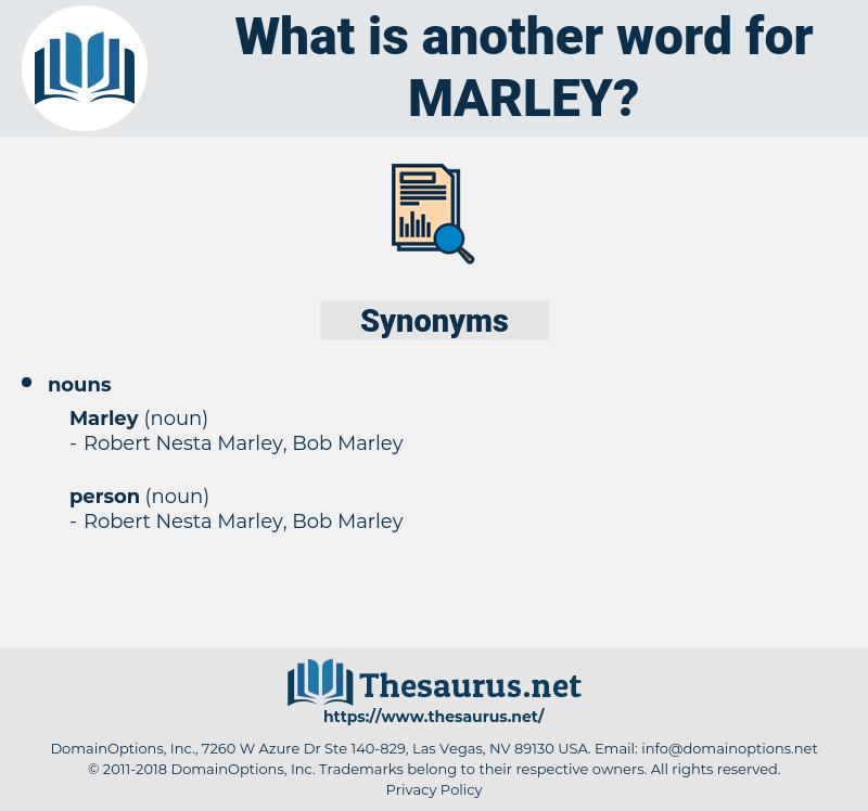 marley, synonym marley, another word for marley, words like marley, thesaurus marley
