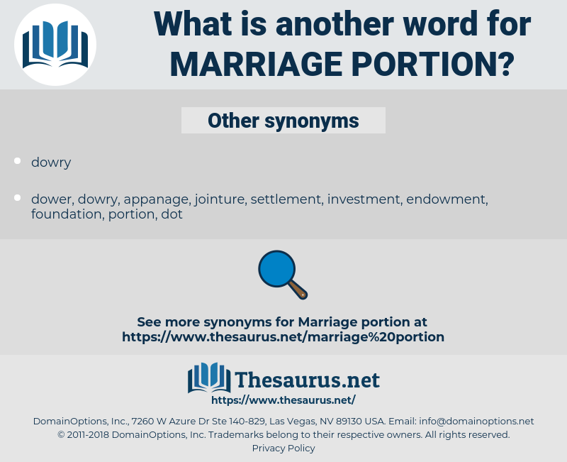 marriage portion, synonym marriage portion, another word for marriage portion, words like marriage portion, thesaurus marriage portion