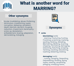 Marring, synonym Marring, another word for Marring, words like Marring, thesaurus Marring