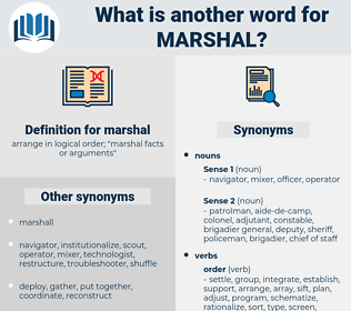 marshal, synonym marshal, another word for marshal, words like marshal, thesaurus marshal